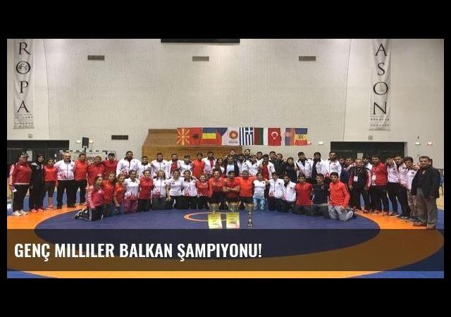 Genç milliler Balkan şampiyonu!