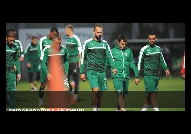 Bursaspor'da 10 eksik!