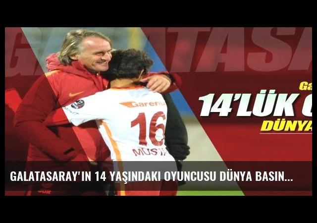 Galatasaray'ın 14 yaşındaki oyuncusu dünya basınında!