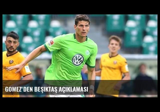 Gomez'den Beşiktaş açıklaması