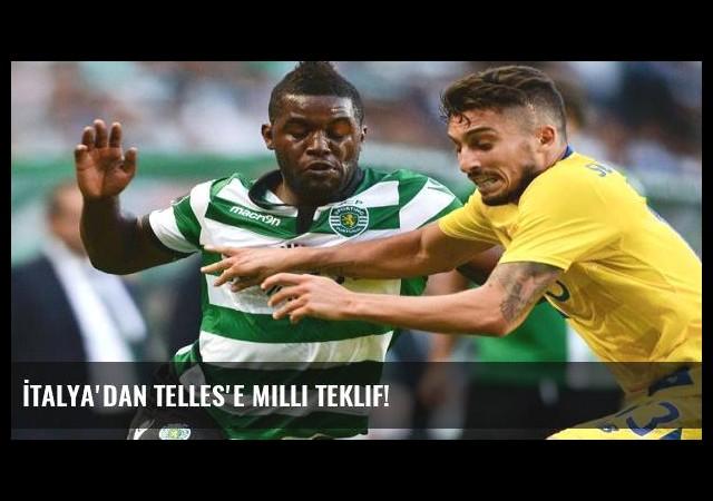 İtalya'dan Telles'e milli teklif!
