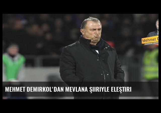 Mehmet Demirkol'dan Mevlana şiiriyle eleştiri