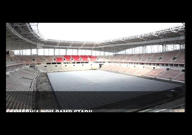 Samsun'a Nou Camp stadı!