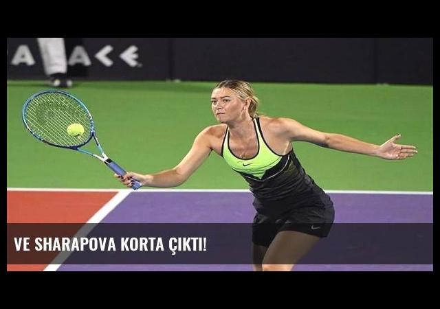 Ve Sharapova korta çıktı!