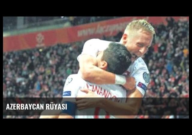 Azerbaycan rüyası
