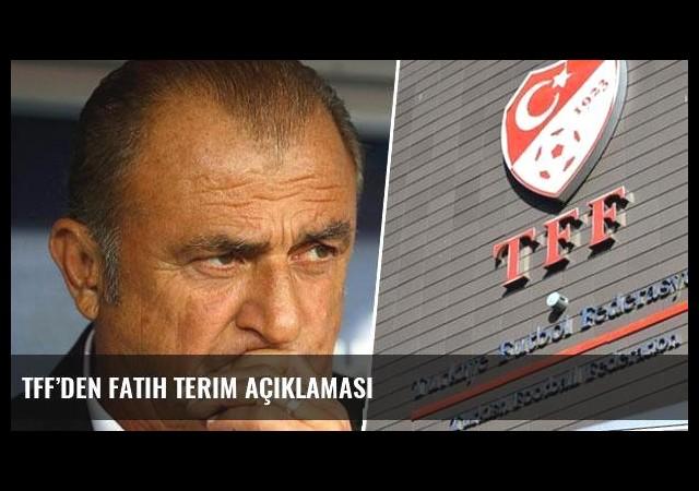 TFF'den Fatih Terim açıklaması