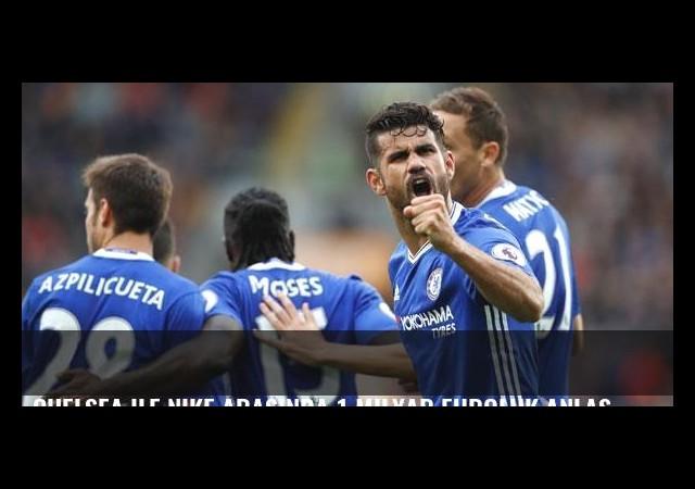 Chelsea ile Nike arasında 1 milyar euroluk anlaşma!