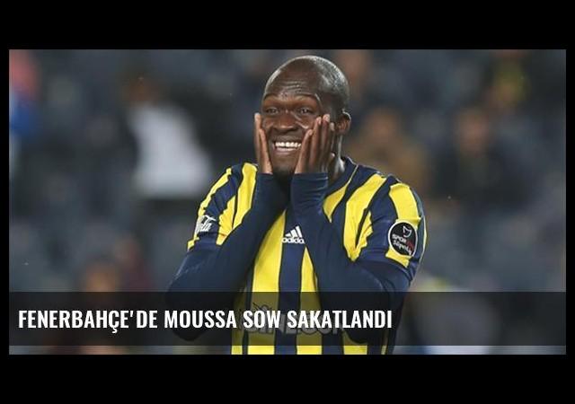 Fenerbahçe'de Moussa Sow sakatlandı