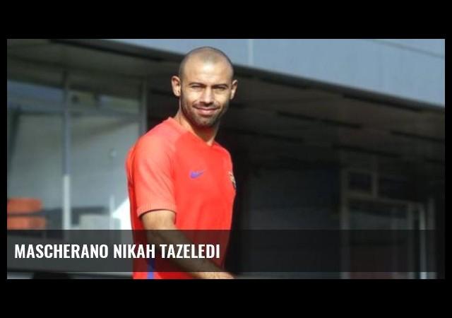 Mascherano Nikah Tazeledi