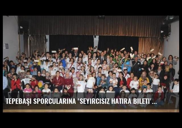 Tepebaşı Sporcularına 'Seyircisiz Hatıra Bileti' Dağıtıldı