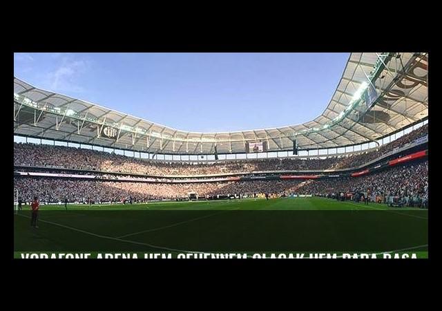 Vodafone Arena hem cehennem olacak hem para basacak!