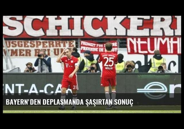 Bayern'den Deplasmanda Şaşırtan Sonuç
