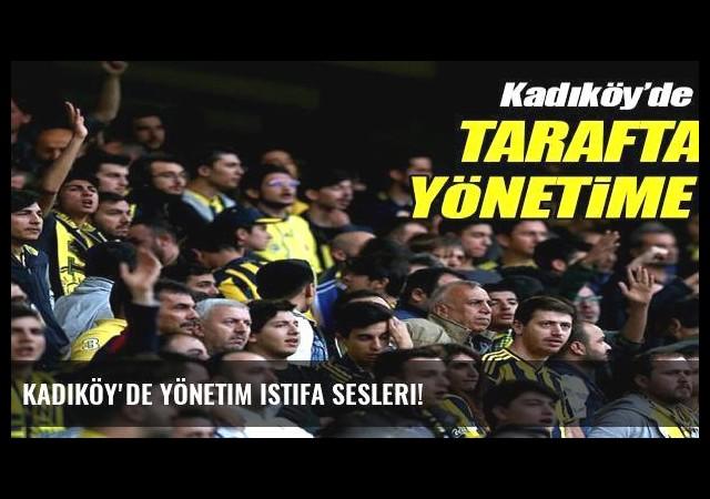 Kadıköy'de yönetim istifa sesleri!