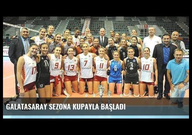 Galatasaray sezona kupayla başladı