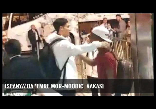 İspanya'da 'Emre Mor-Modric' vakası