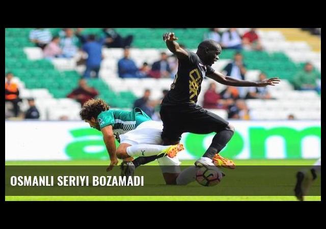 Osmanlı seriyi bozamadı