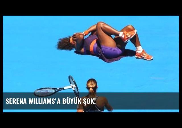 Serena Williams'a büyük şok!
