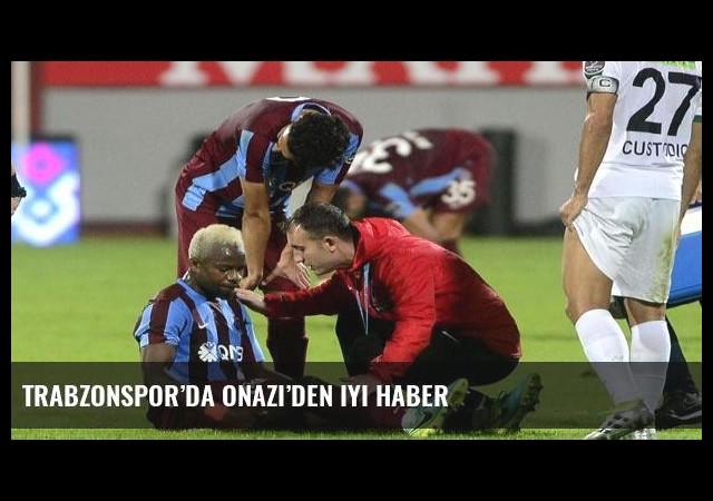 Trabzonspor'da Onazi'den iyi haber