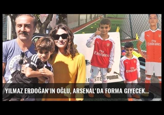 Yılmaz Erdoğan'ın Oğlu, Arsenal'da Forma Giyecek