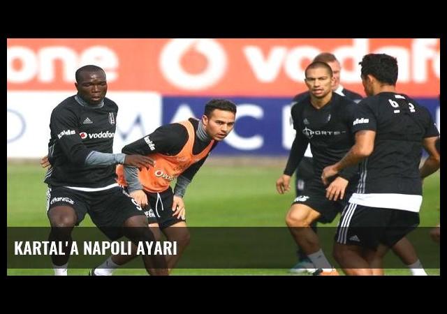 Kartal'a Napoli ayarı
