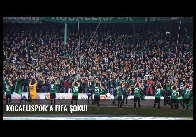 Kocaelispor'a FIFA şoku!