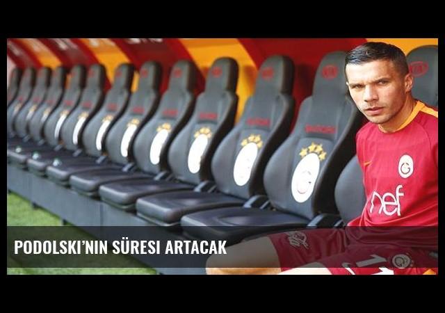 Podolski'nin süresi artacak