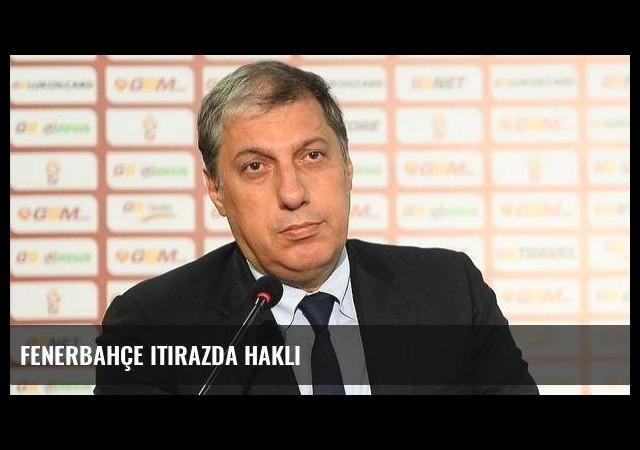 Fenerbahçe itirazda haklı