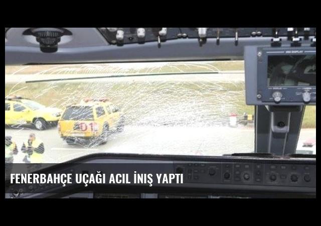 Fenerbahçe Uçağı Acil İniş Yaptı