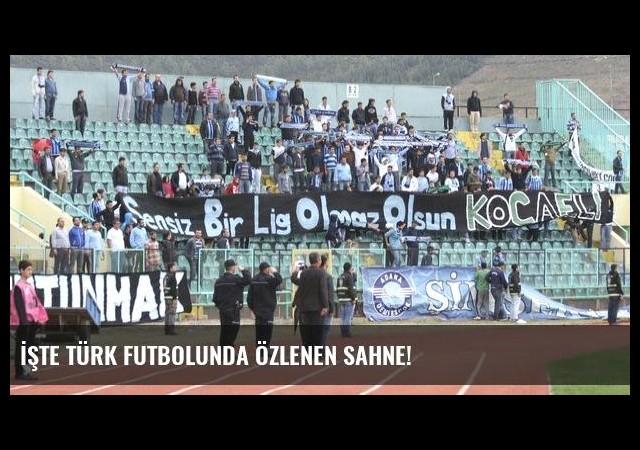 İşte Türk futbolunda özlenen sahne!