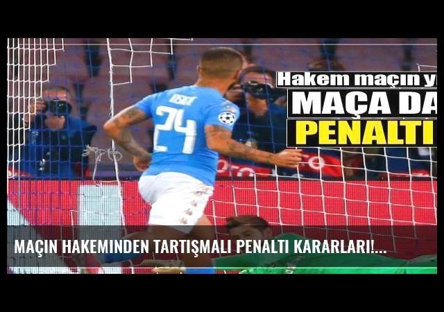 Maçın hakeminden tartışmalı penaltı kararları!
