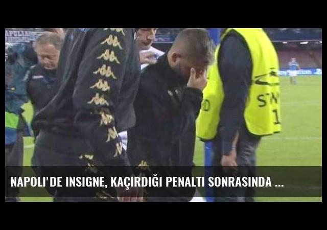 Napoli'de Insigne, Kaçırdığı Penaltı Sonrasında Ağladı