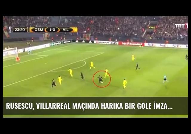 Rusescu, Villarreal Maçında Harika Bir Gole İmza Attı
