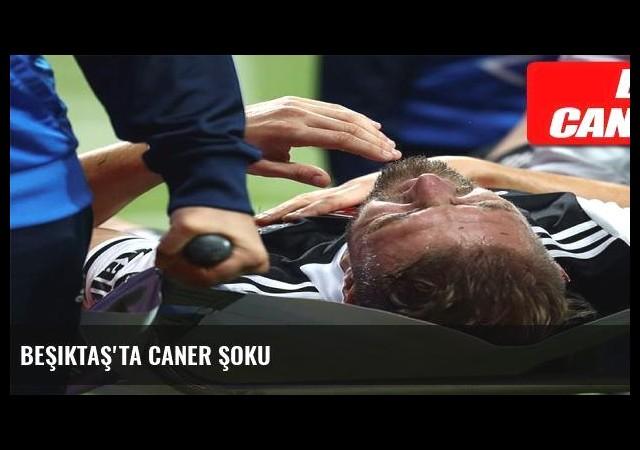 Beşiktaş'ta Caner şoku