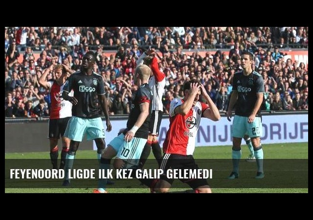 Feyenoord ligde ilk kez galip gelemedi