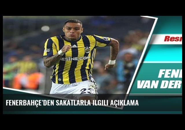 Fenerbahçe'den sakatlarla ilgili açıklama