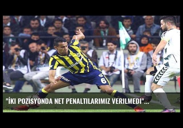 'İki pozisyonda net penaltılarımız verilmedi'