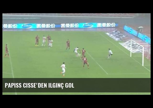 Papiss Cisse'den ilginç gol