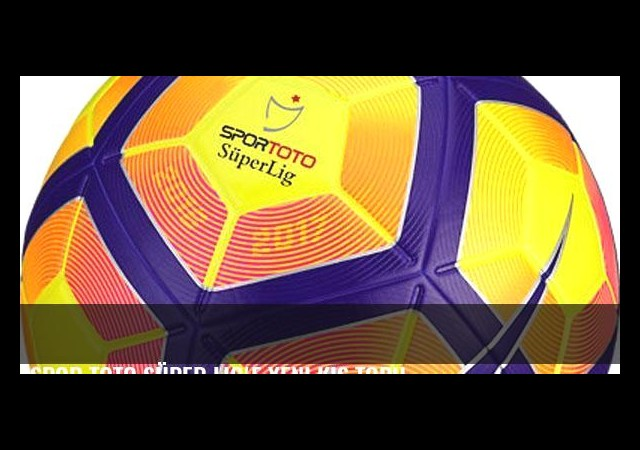 Spor Toto Süper Lig'e yeni kış topu
