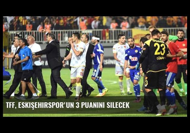 TFF, Eskişehirspor'un 3 Puanını Silecek