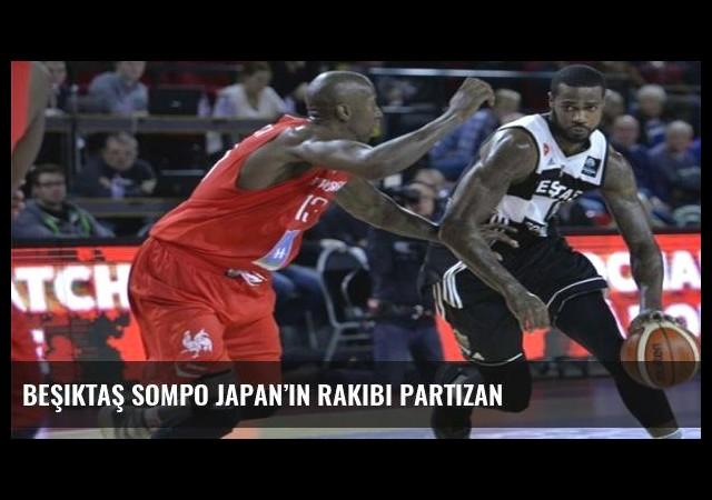 Beşiktaş Sompo Japan'ın rakibi Partizan