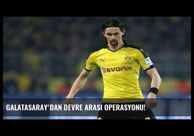 Galatasaray'dan devre arası operasyonu!