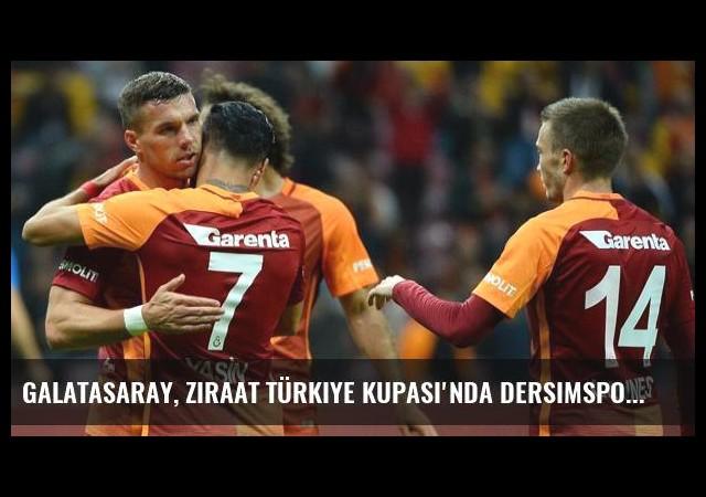 Galatasaray, Ziraat Türkiye Kupası'nda Dersimspor'u 5-1 Yendi