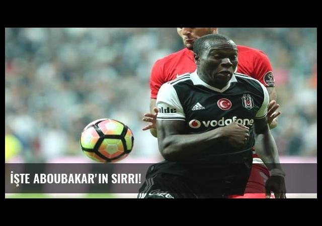 İşte Aboubakar'ın sırrı!