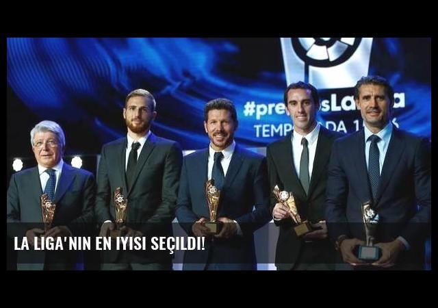 La Liga'nın en iyisi seçildi!