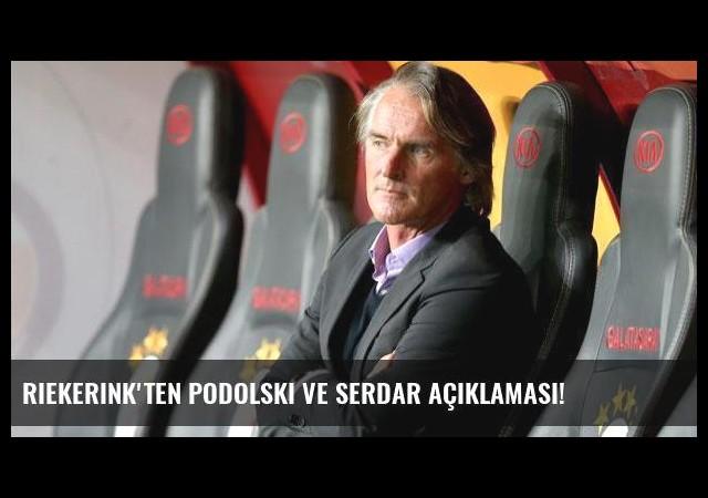 Riekerink'ten Podolski ve Serdar açıklaması!