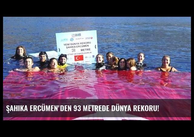 Şahika Ercümen'den 93 metrede dünya rekoru!