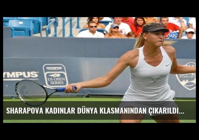 Sharapova kadınlar dünya klasmanından çıkarıldı