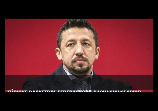 Türkiye Basketbol Federasyonu başkanını seçiyor