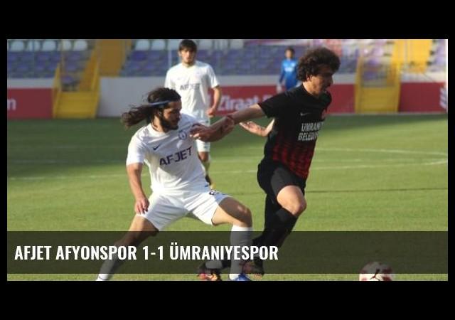 Afjet Afyonspor 1-1 Ümraniyespor