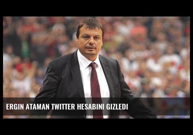 Ergin Ataman Twitter Hesabını Gizledi